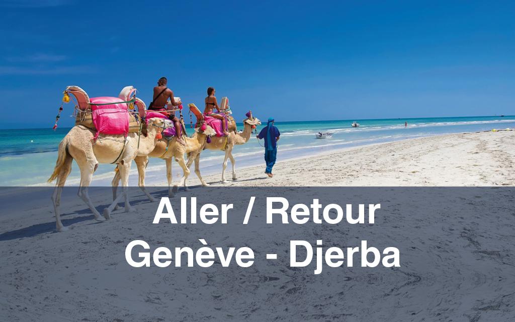 Billet d'avion : Aller / Retour Genève-Djerba-Gèneve