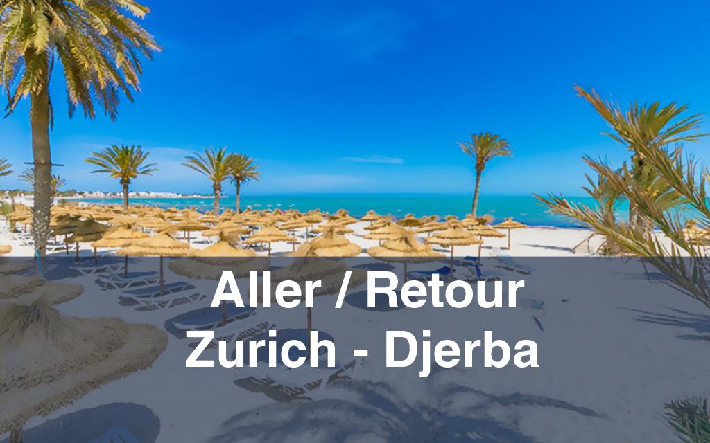 Billet d'avion : Aller / Retour Zurich-Djerba-Zurich